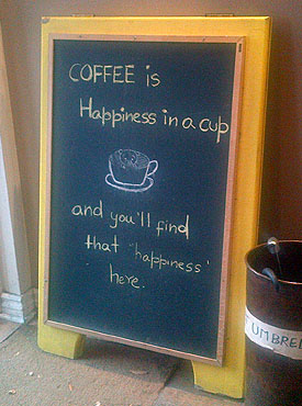 Coffee is happiness in a cup